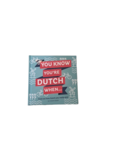 Boek You know you're Dutch when